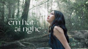 Ca sĩ Orange dịu dàng, nữ tính trong MV mới